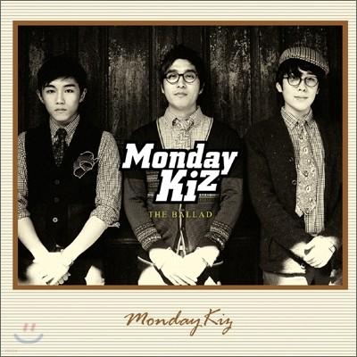먼데이 키즈 (Monday Kiz) - 2nd 미니앨범 : The Ballad