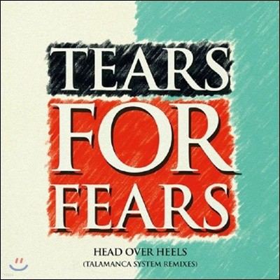 Tears For Fears (티어스 포 피어스) - Head Over Heels: Talamanca System Remixes [12' 싱글 LP]