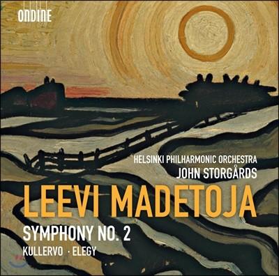 John Storgards 마데토야: 교향곡 2번 / 쿨레르보 / 엘레지 (Madetoja: Symphony No. 2 / Kullervo, Op. 15 / Elegy, Op. 4-1)