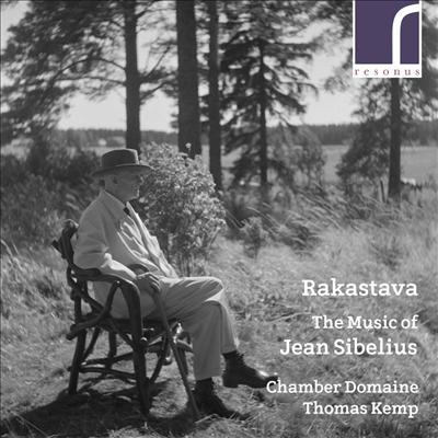 라카스타바 - 시벨리우스: 실내악 작품집 (Rakastava - Sibelius: Chamber Works)(CD) - Thomas Kemp