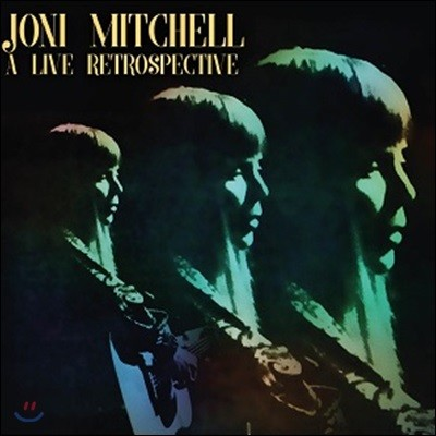 Joni Mitchell - A Live Retrospective 조니 미첼 1966-1968 라이브 모음집