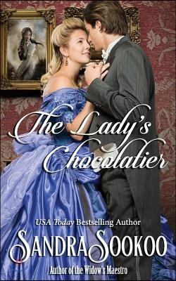 The Lady's Chocolatier: A Victorian Era Novella