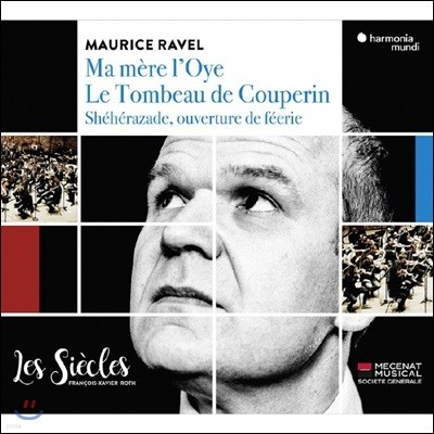 Francois-Xavier Roth 라벨: 어미 거위 / 쿠프랭의 무덤 (Ravel: Mother Goose / Le Tombeau de Couperin)