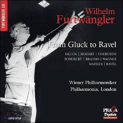 Wilhelm Furtwangler 글룩부터 라벨까지 (From Gluck to Ravel)