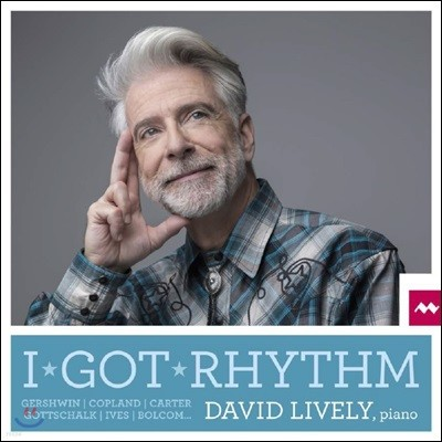 David Lively 20세기 미국 피아노 작품집 - I Got Rhythm