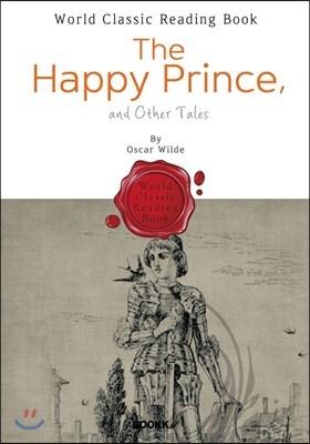 행복한 왕자 (그리고 더 많은 동화) : The Happy Prince (영어 원서)