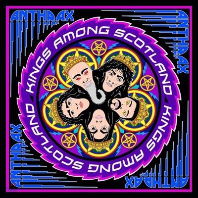 Anthrax (앤스랙스) - Kings Among Scotland