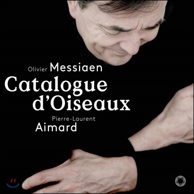 Pierre-Laurent Aimard 메시앙: 새의 카탈로그 (Messiaen: Catalogue d'oiseaux Books 1-7)
