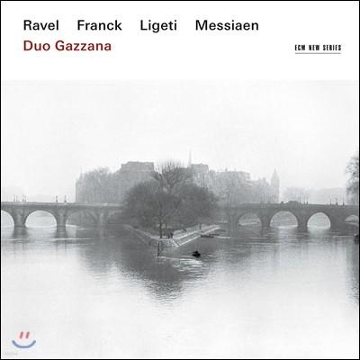 Duo Gazzana 듀오 가차나 - 라벨, 프랑크, 리게티, 메시앙: 바이올린 소나타 (Ravel, Franck, Ligeti, Messiaen)