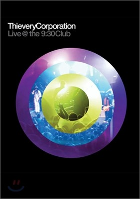 Thievery Corporation - Live @ the 9:30 Club
