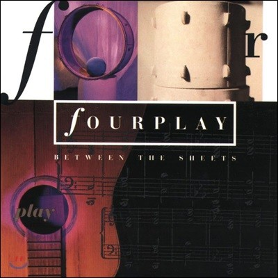 Fourplay (포플레이) - Between The Sheets