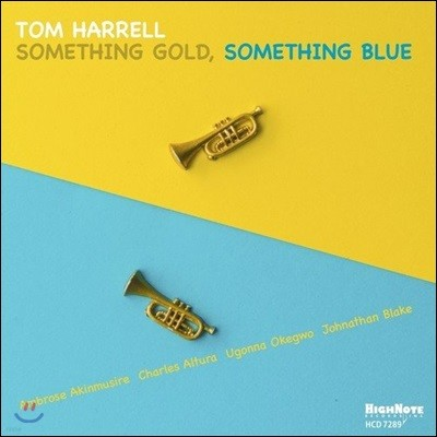 Tom Harrell (톰 해럴) - Something Gold, Something Blue