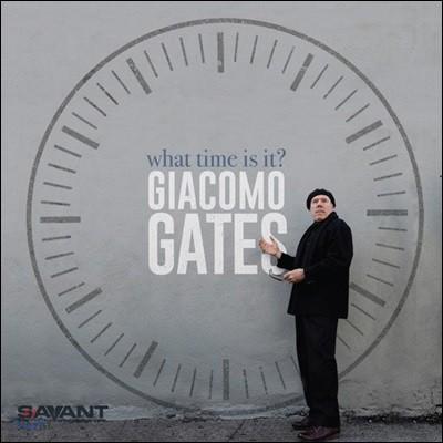 Giacomo Gates (자코모 게이트) - What Time Is It?