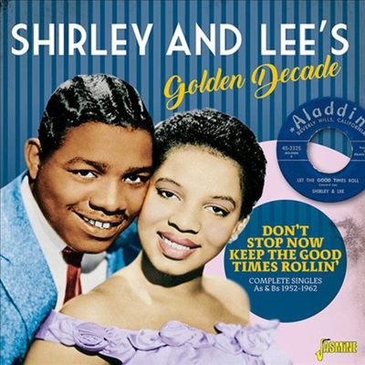 Shirley & Lee - Golden Decade: Don't Stop Now Keep The Good Times Rollin': Complete Singles As & Bs 1952-1962 (2CD)