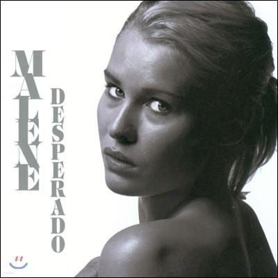 Malene Mortensen (말렌 모르텐센) - Desperado (데스페라도)