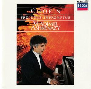 Vladimir Ashkenazy / Chopin : Preludes & Impromptus (수입/4174762)