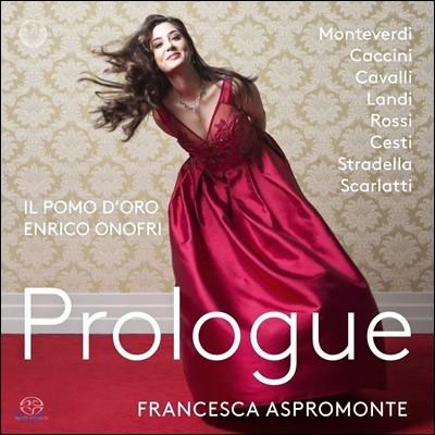Francesca Aspromonte 초기 바로크 오페라 아리아 작품집 (Prologue)