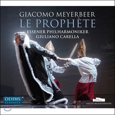 Giuliano Carella 마이어베어: 오페라 '예언자' (Meyerbeer: Le Prophete)
