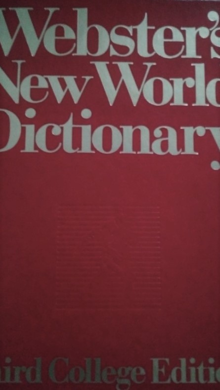 Webster's world dictionary (the third college edition)
