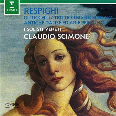 Respighi : Gli Uccelli, Antiche Danze et Arie Per Liuto (일본반) - Claudio Scimone