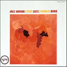 Stan Getz/Charlie Byrd - Jazz Samba (Jazz the Best)