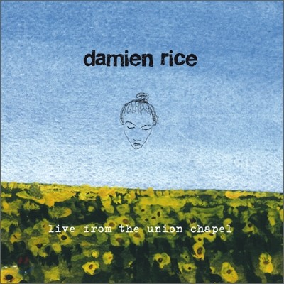Damien Rice - Live From The Union Chapel (Korea Tour Edition)
