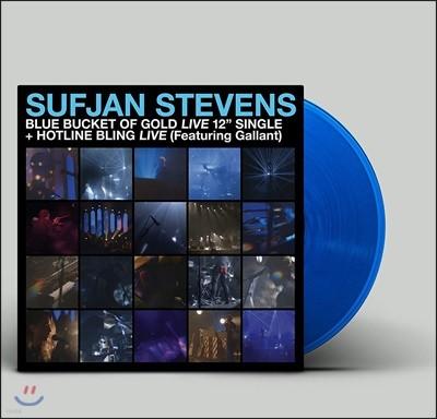 Sufjan Stevens - Blue Bucket Of Gold / Hotline Bling (Live) 수프얀 스티븐스 라이브 앨범 [12인치 반투명 블루 컬러 LP]