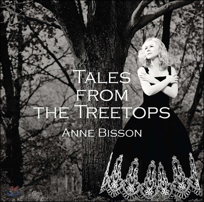 Anne Bisson - Tales From The Treetops [LP]