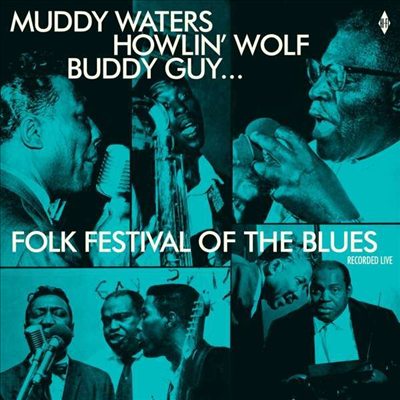 Various Artists - Folk Festival Of The Blues With Muddy Waters, Howlin Wolf, Buddy Guy,Sonny Boy Williamson, Willie Dixon (Limited Edition)(180G)(LP)