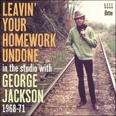 George Jackson - Leavin' Your Homework Undone [In The Studio 1968-71] 조지 잭슨 1960~70년대 작품집