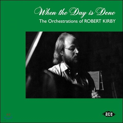 브리티쉬 포크 음악 컬렉션 (When The Day Is Done - The Orchestrations Of Robert Kirby)