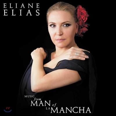 Eliane Elias (엘리안느 엘리아스) - Music From Man Of La Mancha