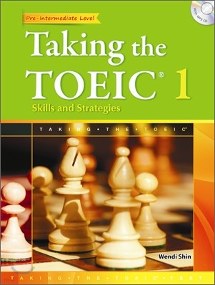 Taking the TOEIC 1 : Skills and Strategies