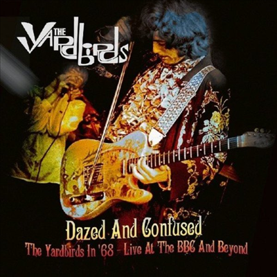 Yardbirds - Dazed And Confused: The Yardbirds In 68 - Live At The BBC And Beyond (Remastered)(Limited Edition)(180G)(White LP+DVD)