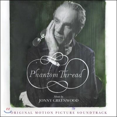 팬텀 스레드 영화음악 (Phantom Thread OST by Jonny Greenwood) [2LP]