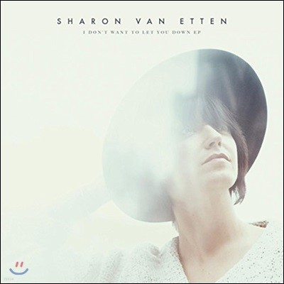 Sharon Van Etten (샤론 반 에튼) - I Don't Want To Let You Down [LP]
