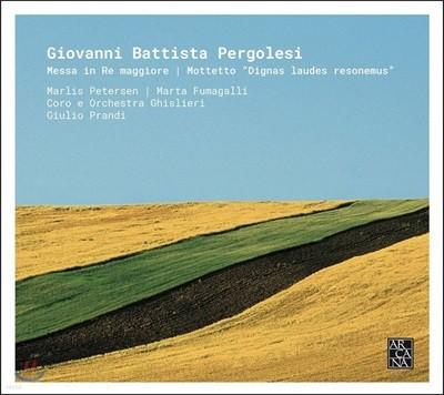 Guilio Prandi 페르골레지: 미사 D장조, 모테트 (Pergolesi: Messa in Re maggiore & Motetto 'Dignas laudes resonemus')