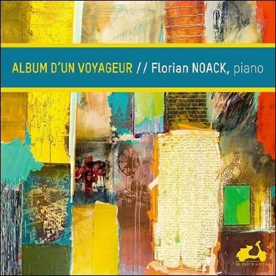 Florian Noack 어느 여행자의 앨범 - 피아노 민속 음악집 (Album D'un Voyageur)
