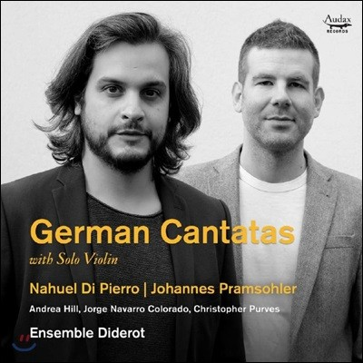 Ensemble Diderot 기교적인 솔로 바이올린을 동반한 독일 칸타타집 (German Cantatas with Solo Violin)