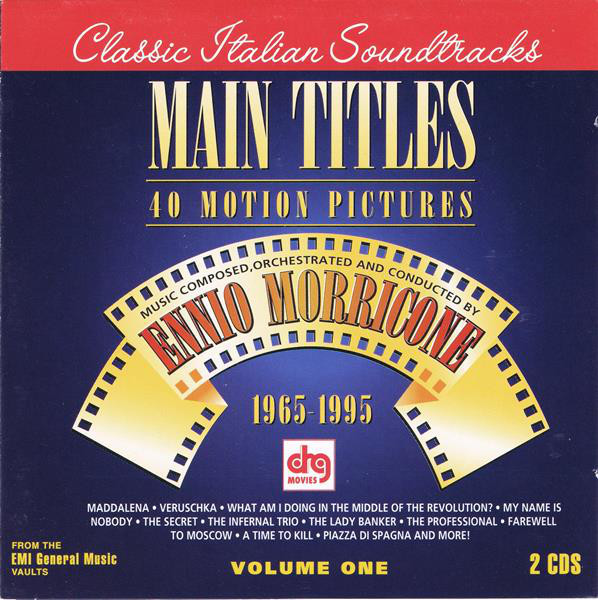 Ennio Morricone - Main Titles: 40 Motion Pictures, Volume One (2CD)
