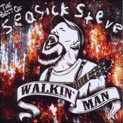 Seasick Steve - Walkin' Man: The Very Best Of Seasick Steve