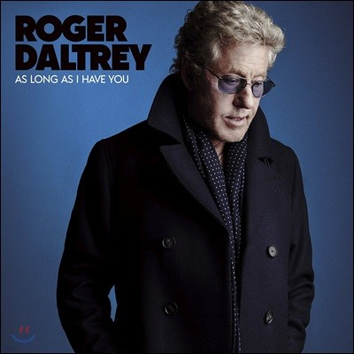 Roger Daltrey (로저 돌트리) - As Long As I Have You