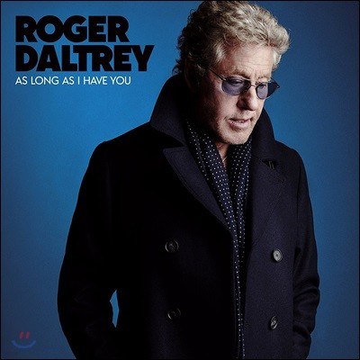 Roger Daltrey (로저 돌트리) - As Long As I Have You [블루 컬러 LP Limited Edition]