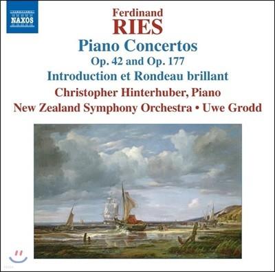 Christopher Hinterhuber / Uwe Grodd 페르디난드 리스 : 피아노 협주곡 Op. 42, Op. 177, 서주와 론도 브릴리언트 (Ferdinand Ries: Piano Concertos, Introduction et Rondeau Brilliant)