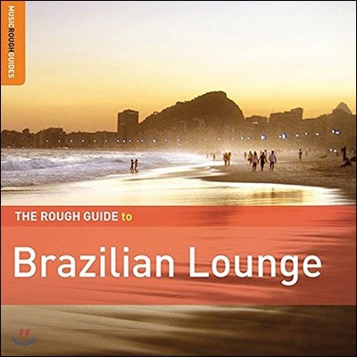 The Rough Guide To Brazillian Lounge
