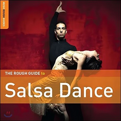 The Rough Guide To Salsa Dance