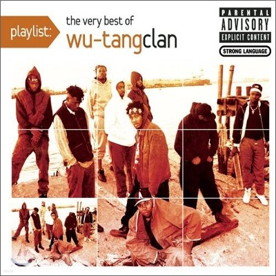 Wu-Tang Clan - Playlist: The Very Best Of Wu-Tang Clan