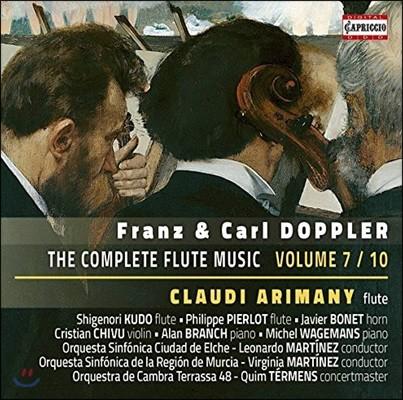 프란츠 & 칼 도플러: 플루트 음악 전곡 7집  (Franz & Carl Doppler: The Complete Flute Music Vol.7 / 10)