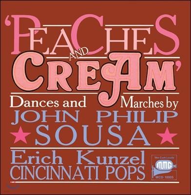 Erich Kunzel 존 필립 수자: 춤곡과 행진곡집 (John Philip Sousa: Peaches & Cream)