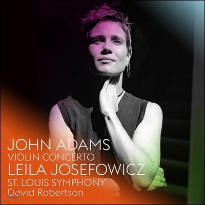 Leila Josefowicz 존 아담스: 바이올린 협주곡 (John Adams: Violin Concerto)